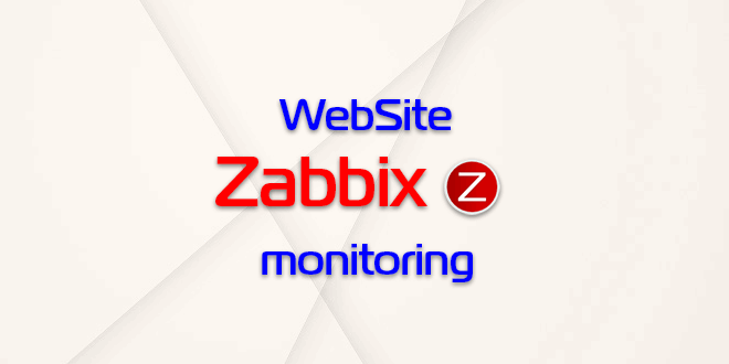 Monitoring WebSite with Zabbix | sysadminwork com